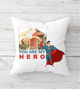 You are My Hero Personalized Cushion
