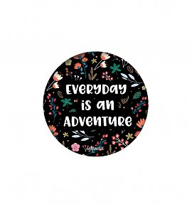 Everyday is an adventure PopSockets Grip